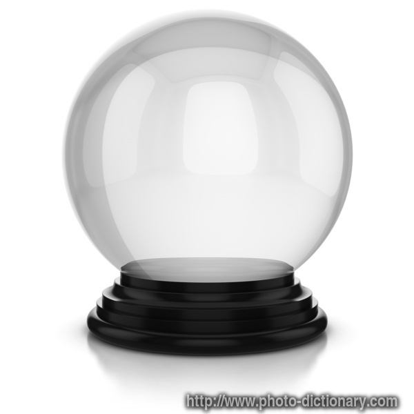 crystal ball - photo/picture definition at Photo Dictionary ...